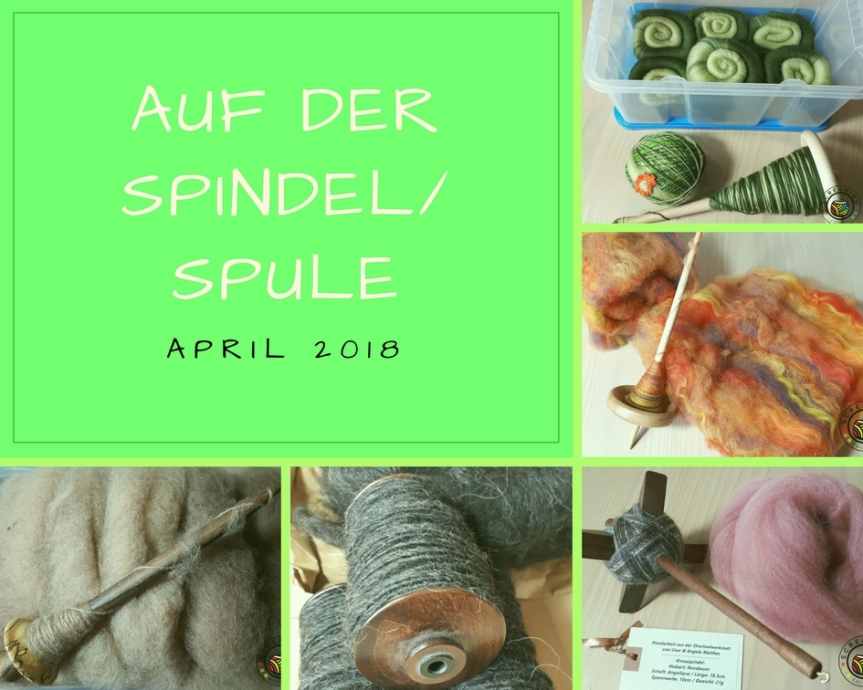 Auf der Spindel/Spule – April 2018