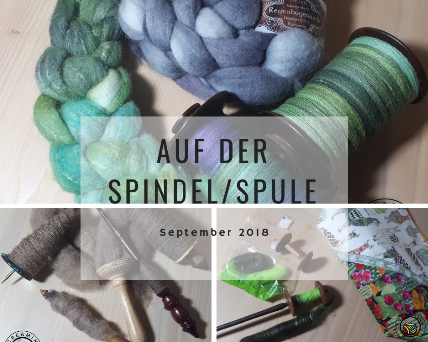 Auf der Spindel/Spule – September 2018