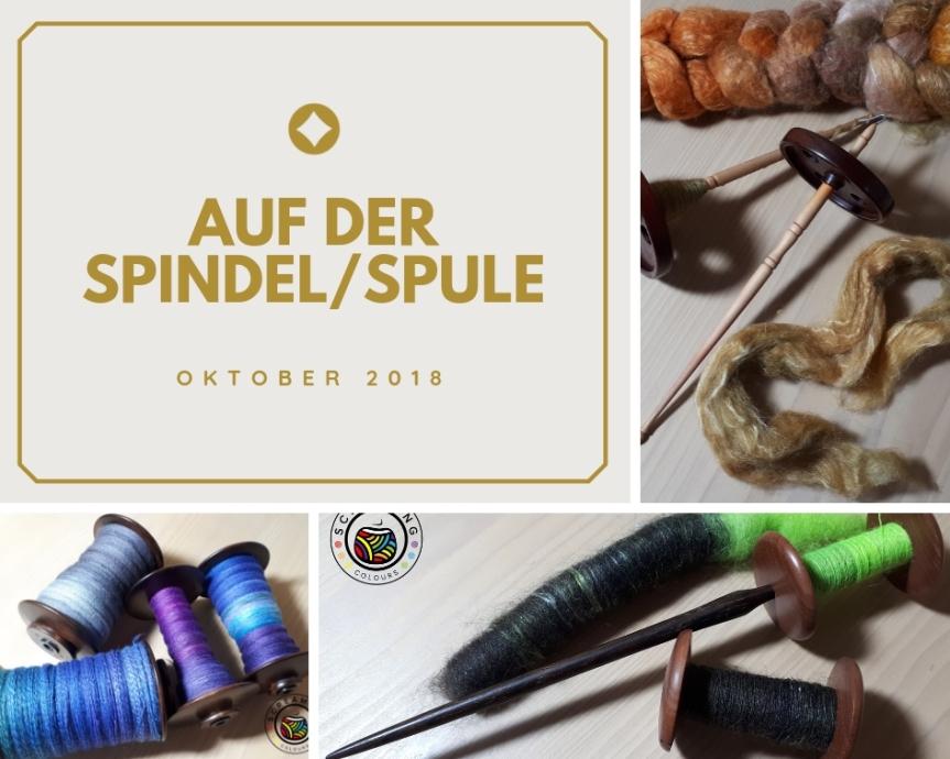 Auf der Spindel/Spule – Oktober2018