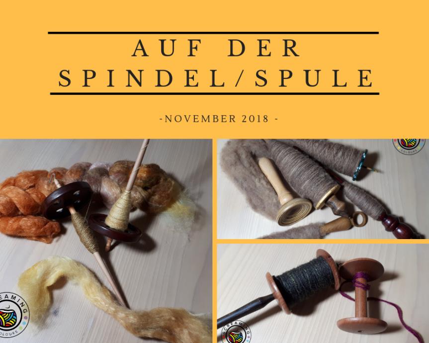 Auf der Spindel/Spule – November2018