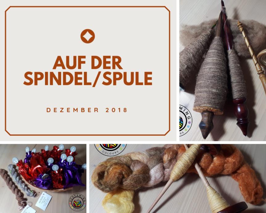Auf der Spindel/Spule – Dezember2018