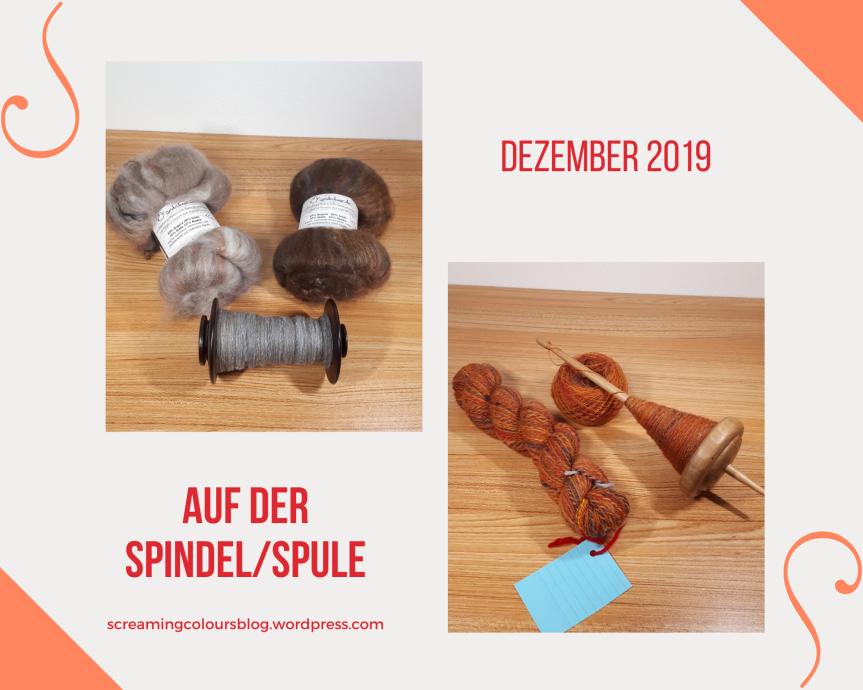 Auf der Spindel/Spule – Dezember2019