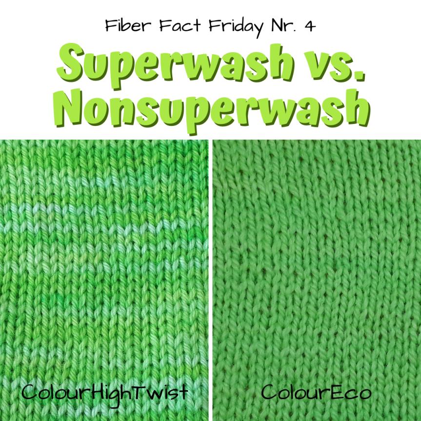 Fiber Fact Friday Nr. 4: Superwash vs.Nonsuperwash