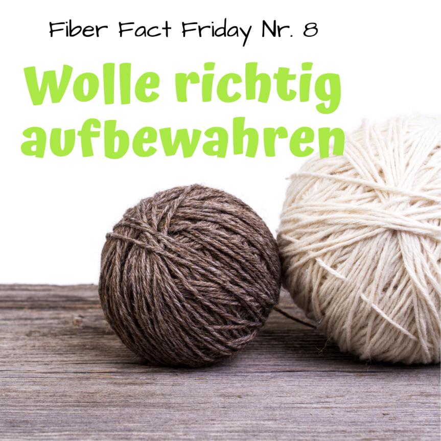 Fiber Fact Friday Nr. 8: Wolle richtigaufbewahren