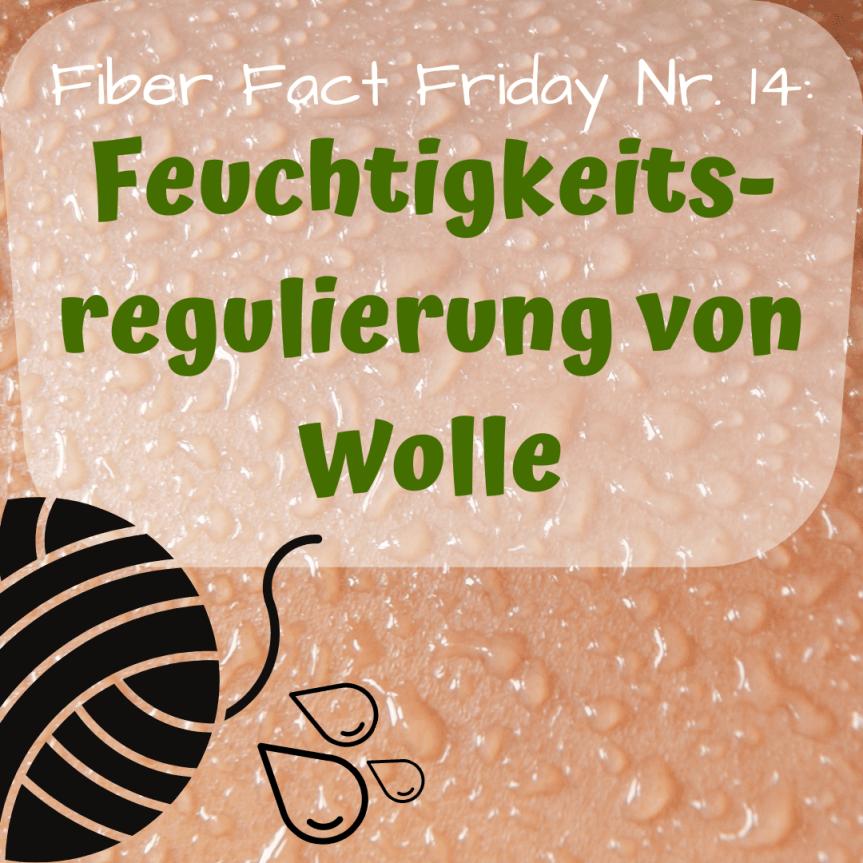 Fiber Fact Friday Nr. 14: Feuchtigkeitsregulierung vonWolle