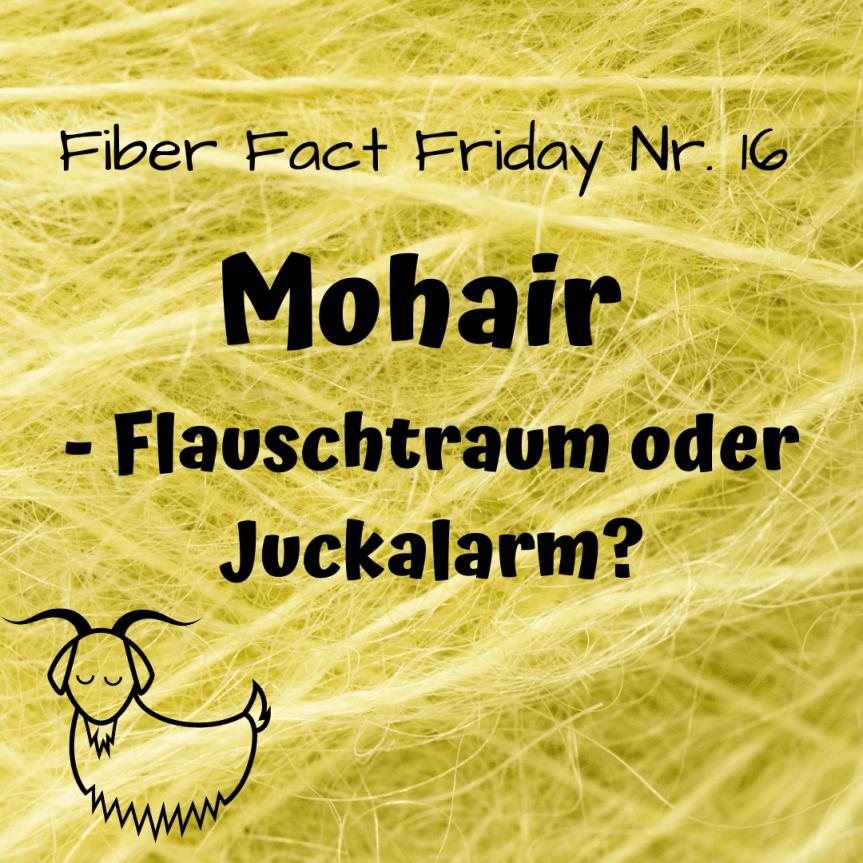 Fiber Fact Friday Nr. 16: Mohair – Flauschtraum oderJuckalarm?